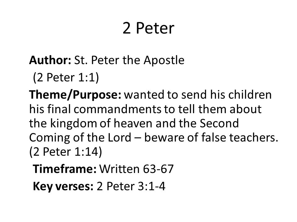 2 Peter Author: St.