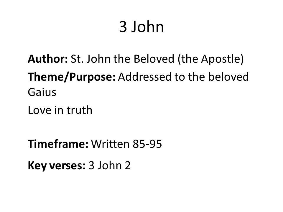 3 John Author: St.