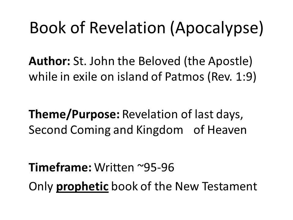 Book of Revelation (Apocalypse) Author: St.
