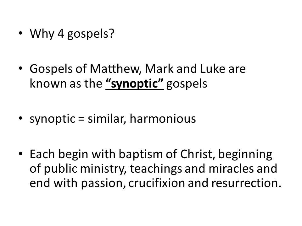 Why 4 gospels.