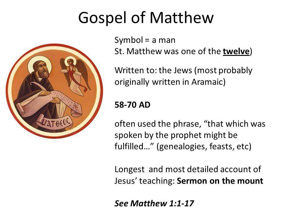 Gospel of Matthew Symbol = a man St.