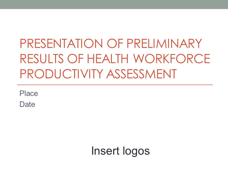 Objectives Describe the process of the health workforce productivity assessment Present and discuss preliminary results Prioritize interventions to address productivity problems Develop draft action plan for implementation of interventions to improve health workforce productivity