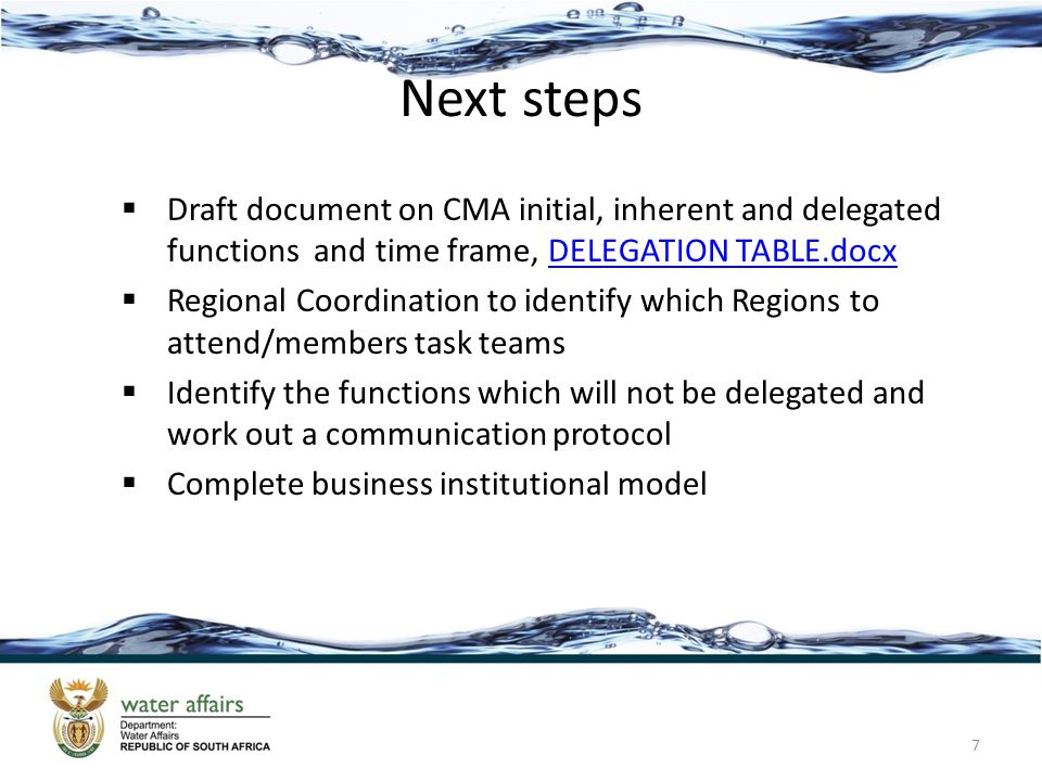 Next steps  Draft document on CMA initial, inherent and delegated functions and time frame, DELEGATION TABLE.docxDELEGATION TABLE.docx  Regional Coo