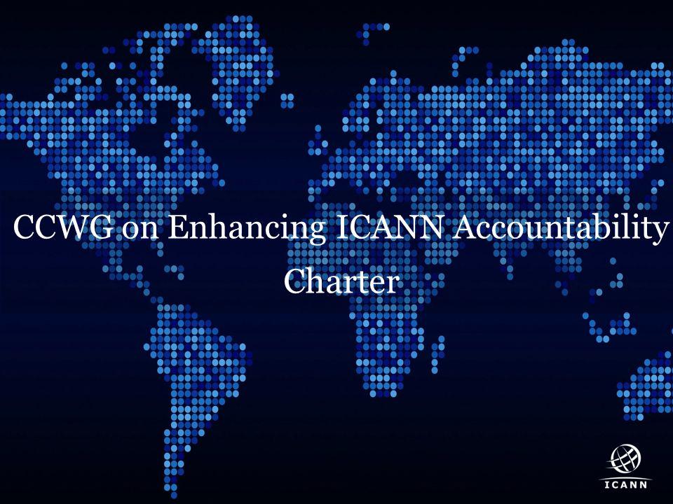 Text CCWG on Enhancing ICANN Accountability Charter