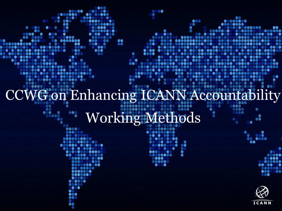 Text CCWG on Enhancing ICANN Accountability Working Methods