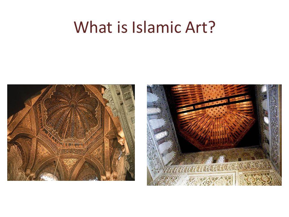 What is Islamic Art?