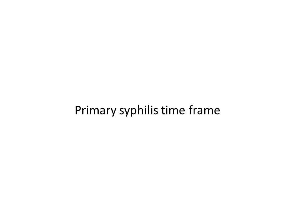 Primary syphilis time frame