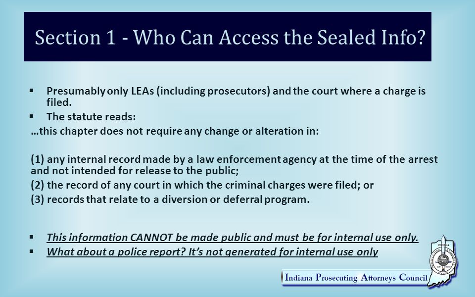 Section 1 - Who Can Access the Sealed Info.