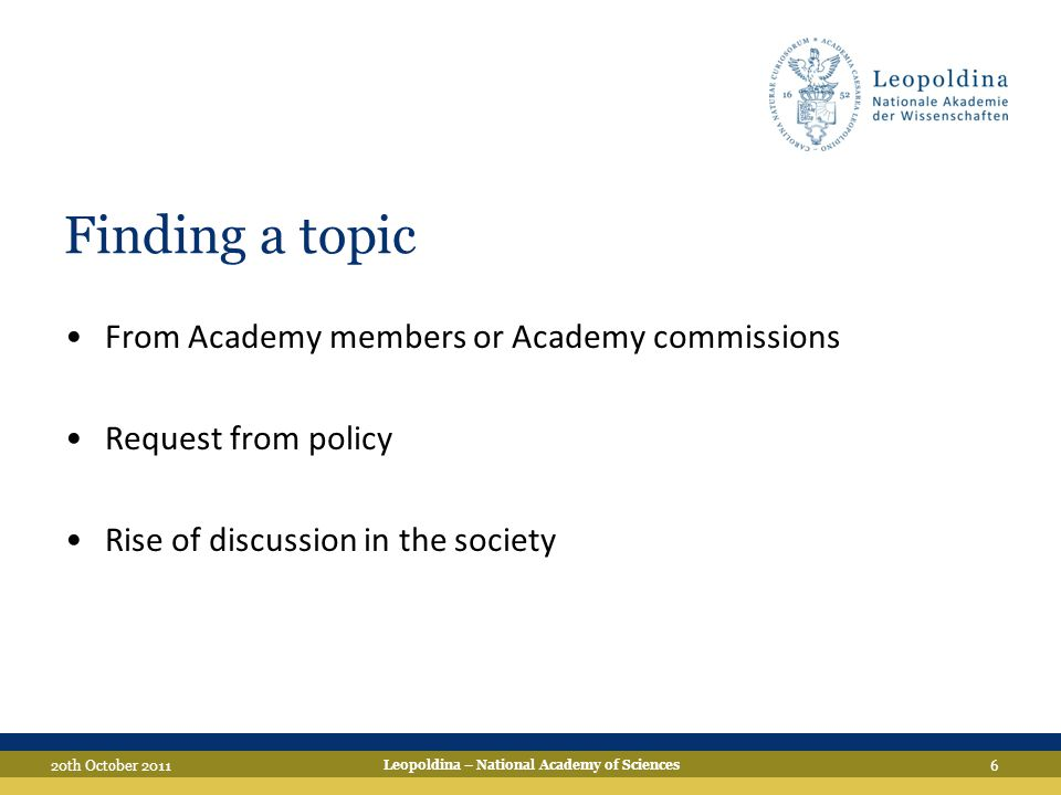 """7 Concept Discussion & writing Publication Process … from the idea to the product Review (internal & external) Scientific administration & """"accompaniment Presidium Leopoldina – National Academy of Sciences 20th October 2011"""