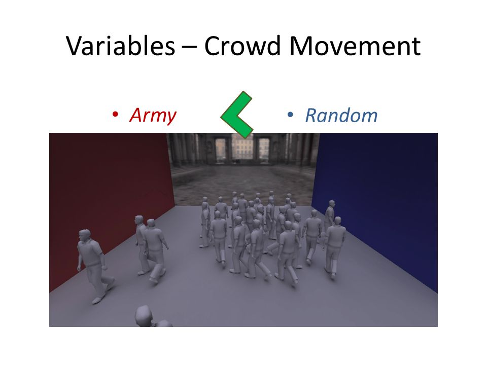 Variables – Crowd Movement Army Random