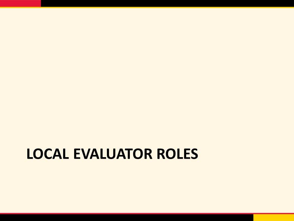 LOCAL EVALUATOR ROLES