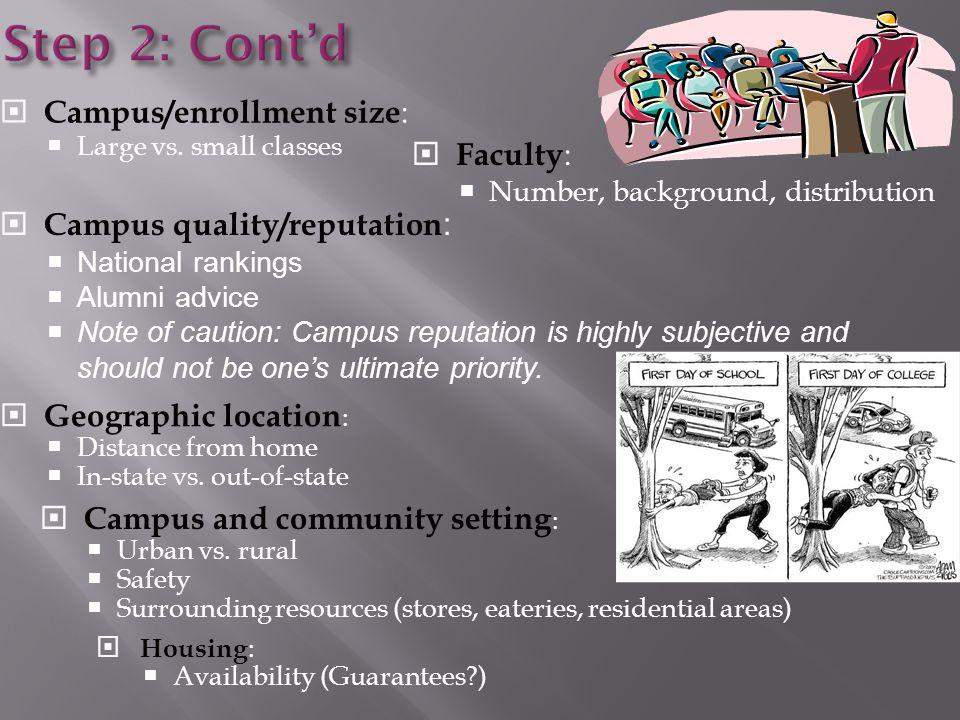 Step 2: Cont'd  Campus/enrollment size :  Large vs.
