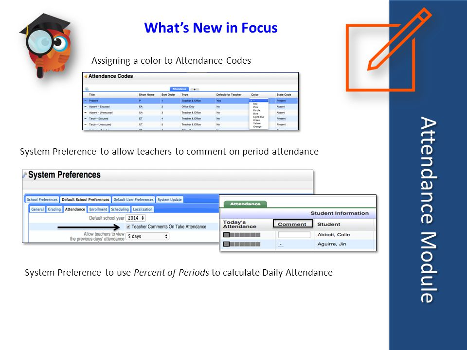 System Preferences FTE Attendance Period (Texas Districts) Texas districts can choose a specific period or Vary the Periods for taking attendance for FTE reporting purposes Be sure that the FTE attendance period is marked Used for Attendance in the Periods setup screen.
