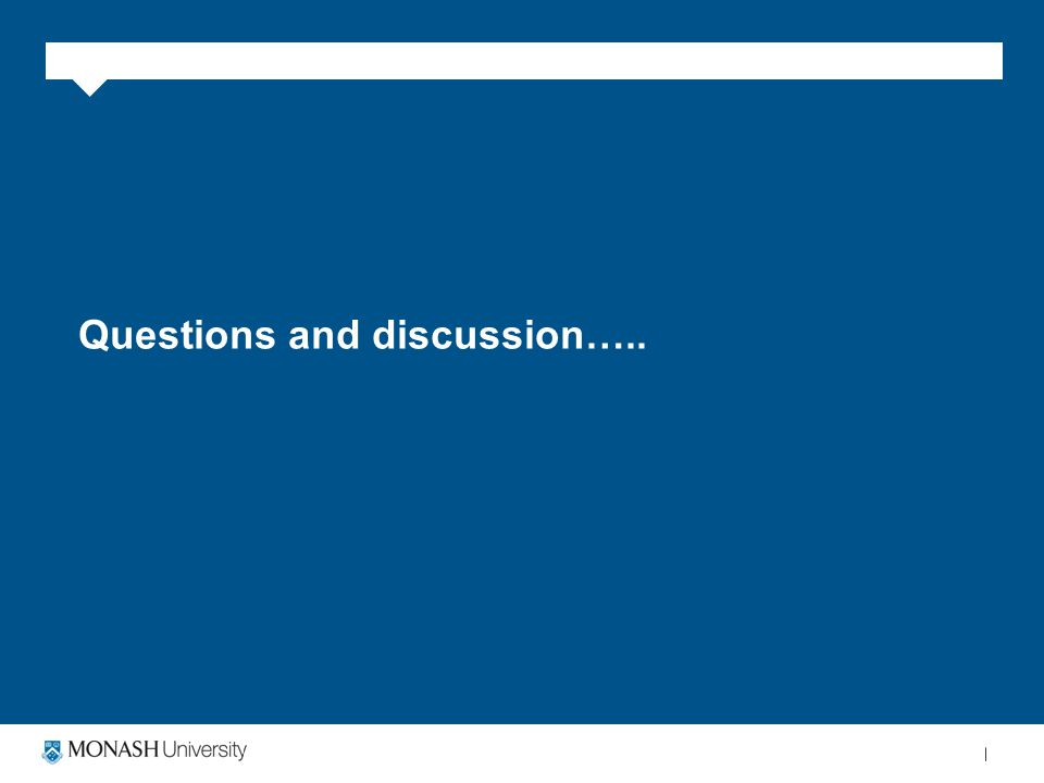 Questions and discussion…..