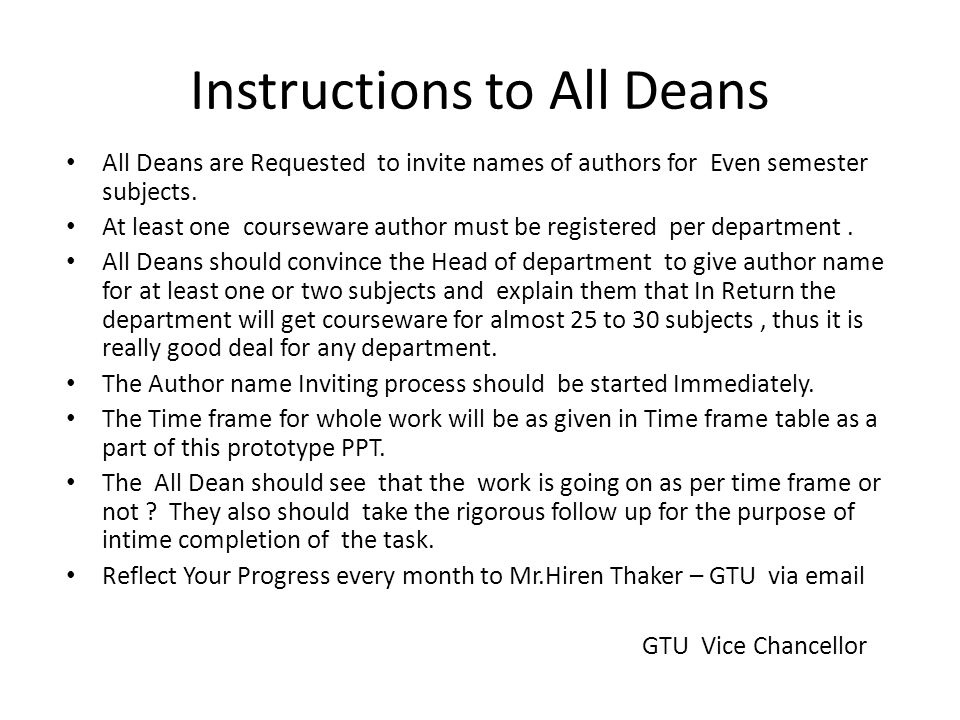 All Deans are Requested to invite names of authors for Even semester subjects. At least one courseware author must be registered per department. All D