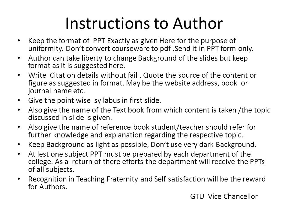 Instructions to Author Keep the format of PPT Exactly as given Here for the purpose of uniformity. Don't convert courseware to pdf.Send it in PPT form