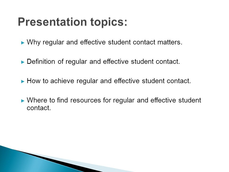 ► Why regular and effective student contact matters.