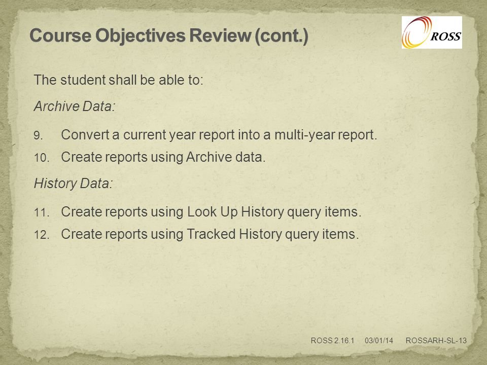 The student shall be able to: Archive Data: 9.