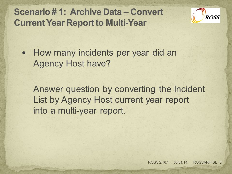 How many incidents per year did an Agency Host have.