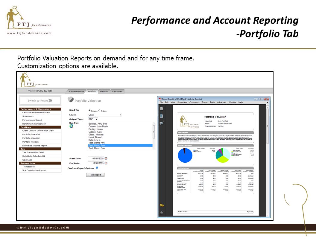 Portfolio Valuation Reports on demand and for any time frame.