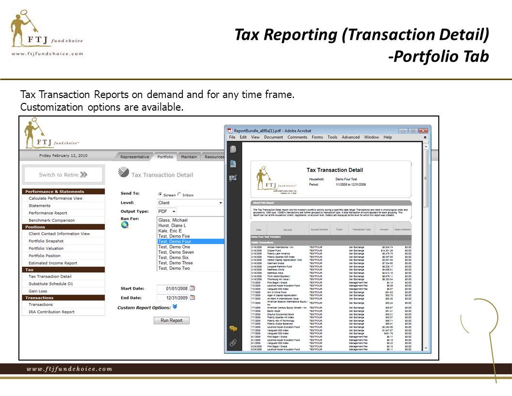 Tax Transaction Reports on demand and for any time frame.