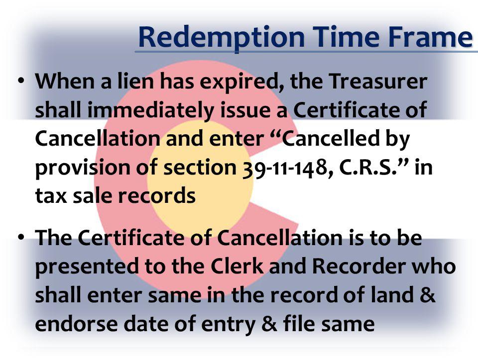 Redemption Time Frame When a lien becomes unenforceable pursuant to 31-25-1119 C.R.S.