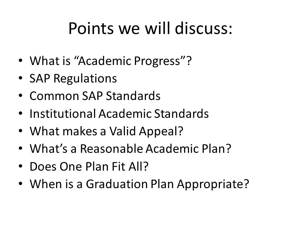 Points we will discuss: What is Academic Progress .