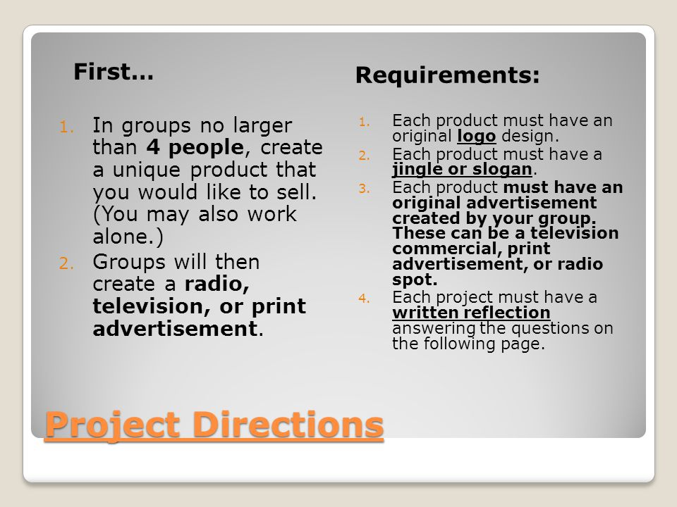 Project Directions First… Requirements: 1.