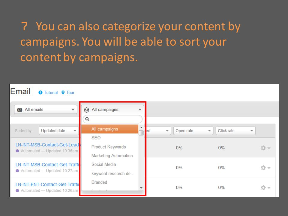 7 You can also categorize your content by campaigns.
