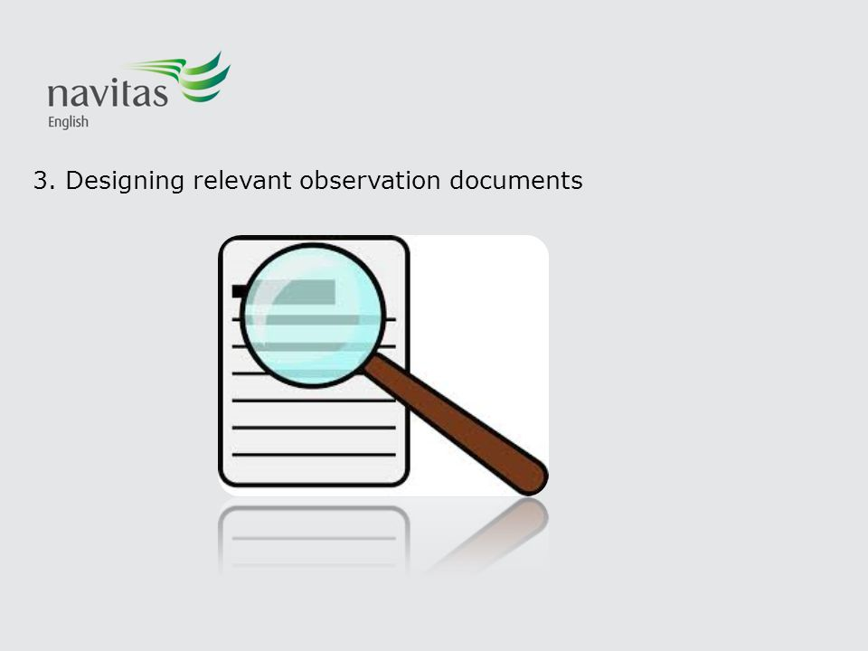 3. Designing relevant observation documents