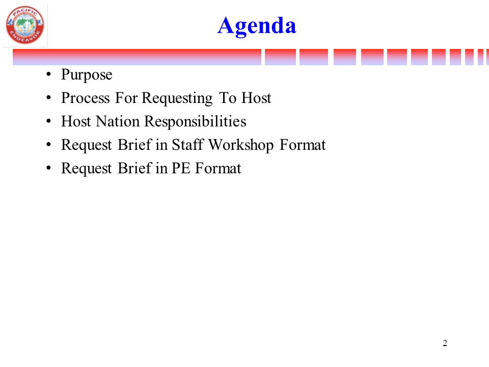Purpose To Present an Overview of the Process for Nominating and Selecting Host Nation (s) for MCIP events.