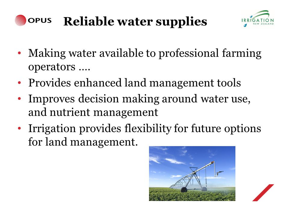 Reliable water supplies Making water available to professional farming operators ….