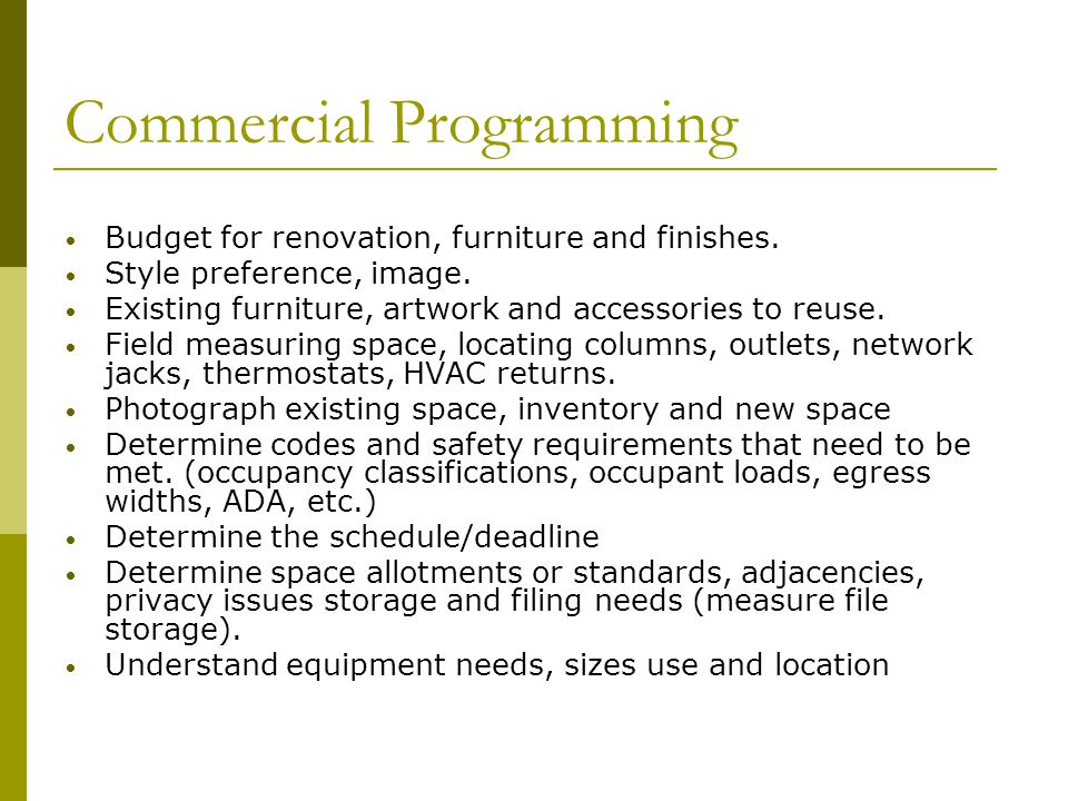 Commercial Programming Budget for renovation, furniture and finishes. Style preference, image. Existing furniture, artwork and accessories to reuse. F