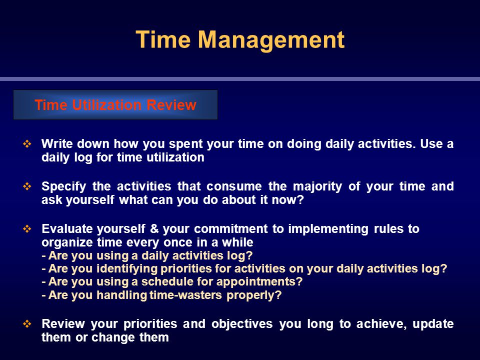Time Management  Write down how you spent your time on doing daily activities.
