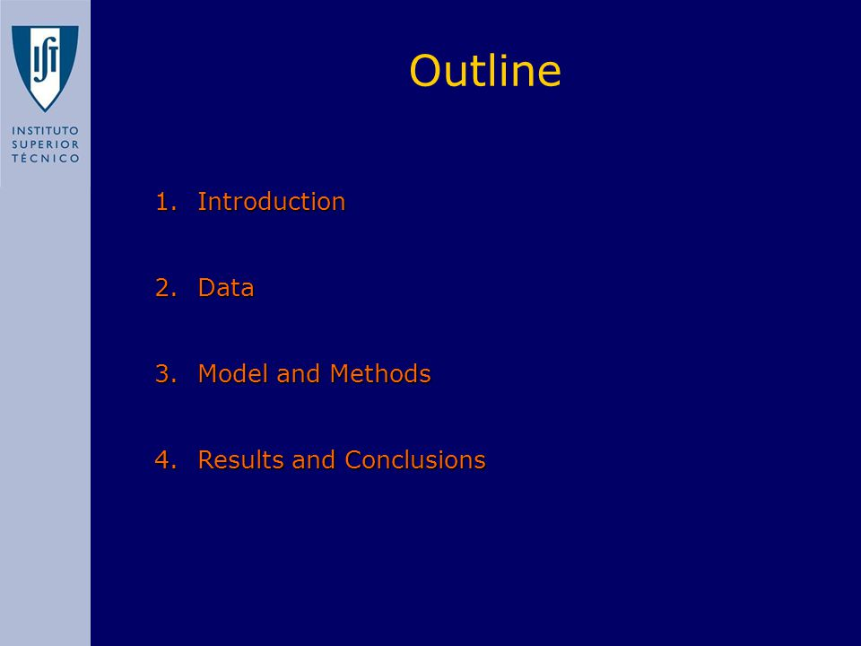 1.Introduction 2.Data 3.Model and Methods 4.Results and Conclusions Outline