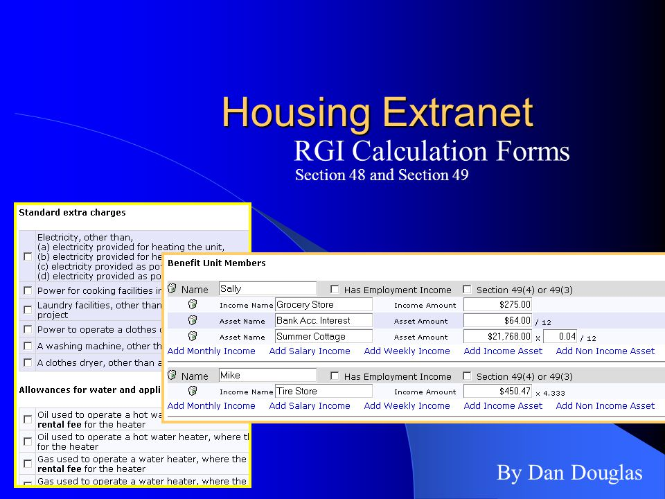 Housing Extranet RGI Calculation Forms By Dan Douglas Section 48 and Section 49