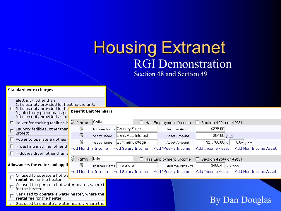 Housing Extranet RGI Demonstration By Dan Douglas Section 48 and Section 49