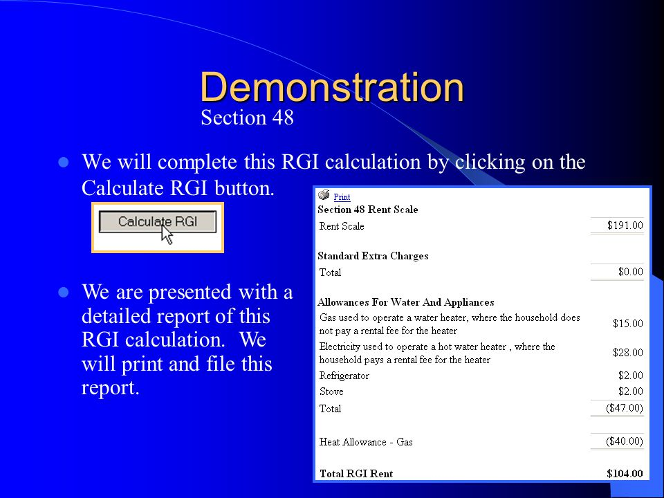 Demonstration We will complete this RGI calculation by clicking on the Calculate RGI button. Section 48 We are presented with a detailed report of thi