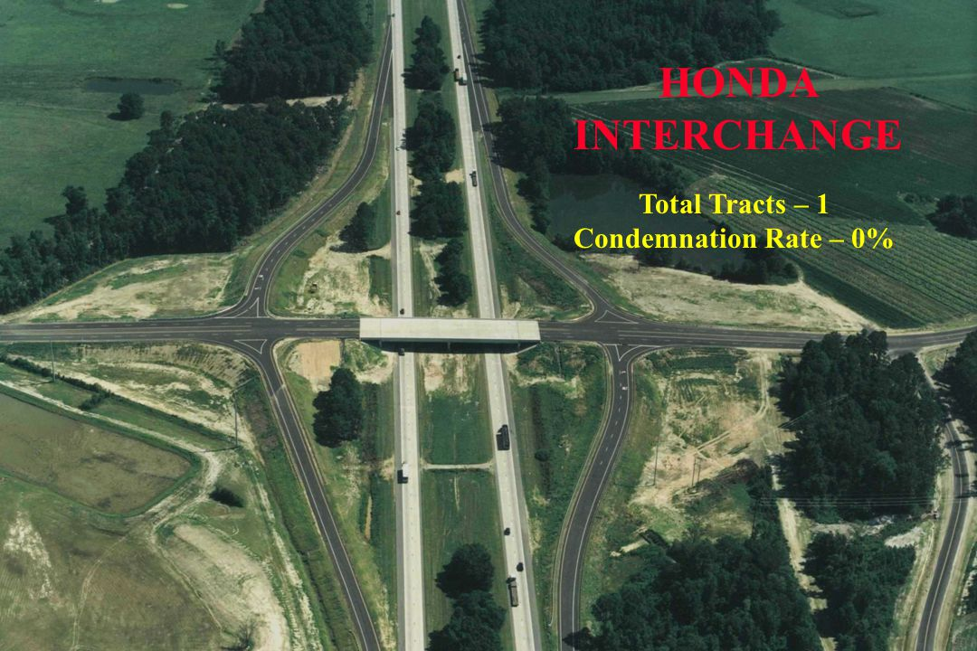 HONDA INTERCHANGE Total Tracts – 1 Condemnation Rate – 0%