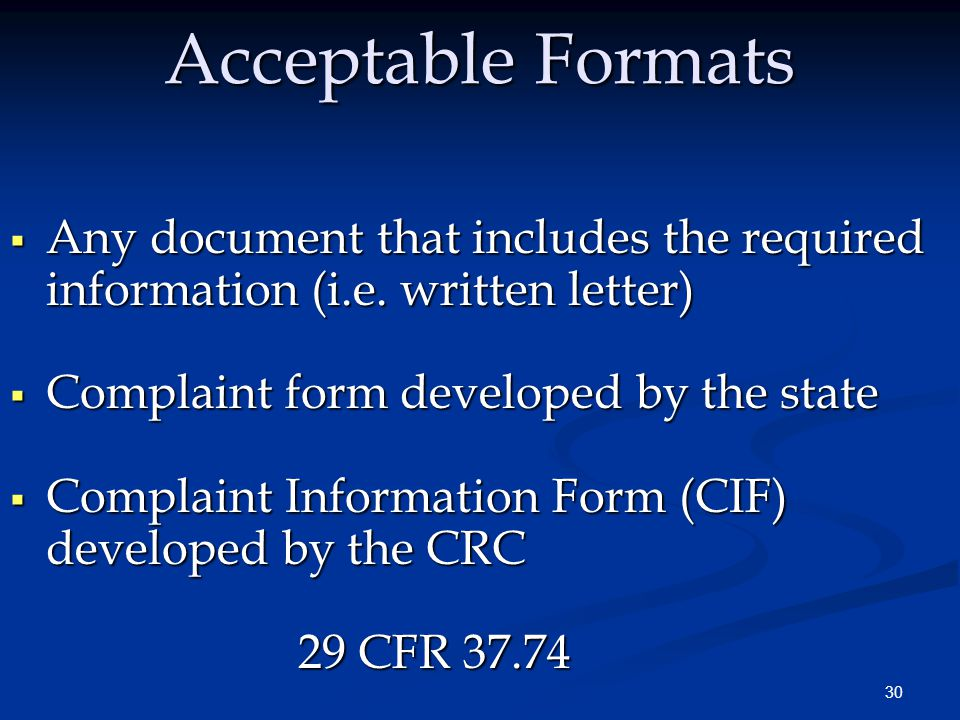 30 Acceptable Formats  Any document that includes the required information (i.e.