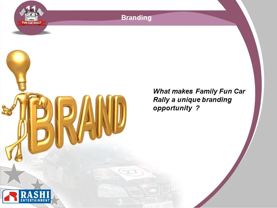 What makes Family Fun Car Rally a unique branding opportunity ? Branding