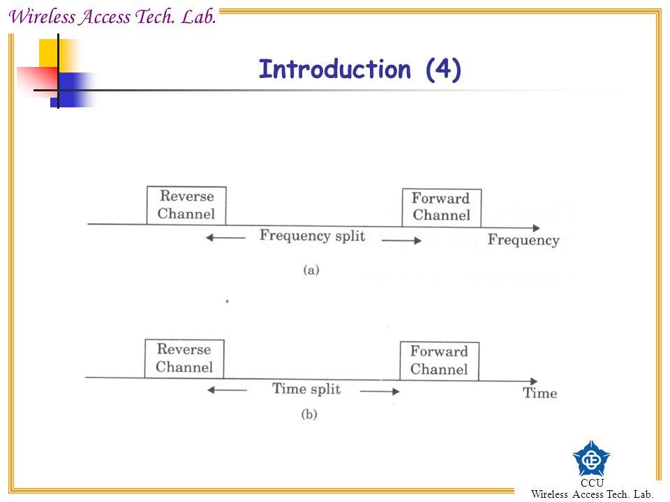 Wireless Access Tech. Lab. CCU Wireless Access Tech. Lab. Introduction (4)