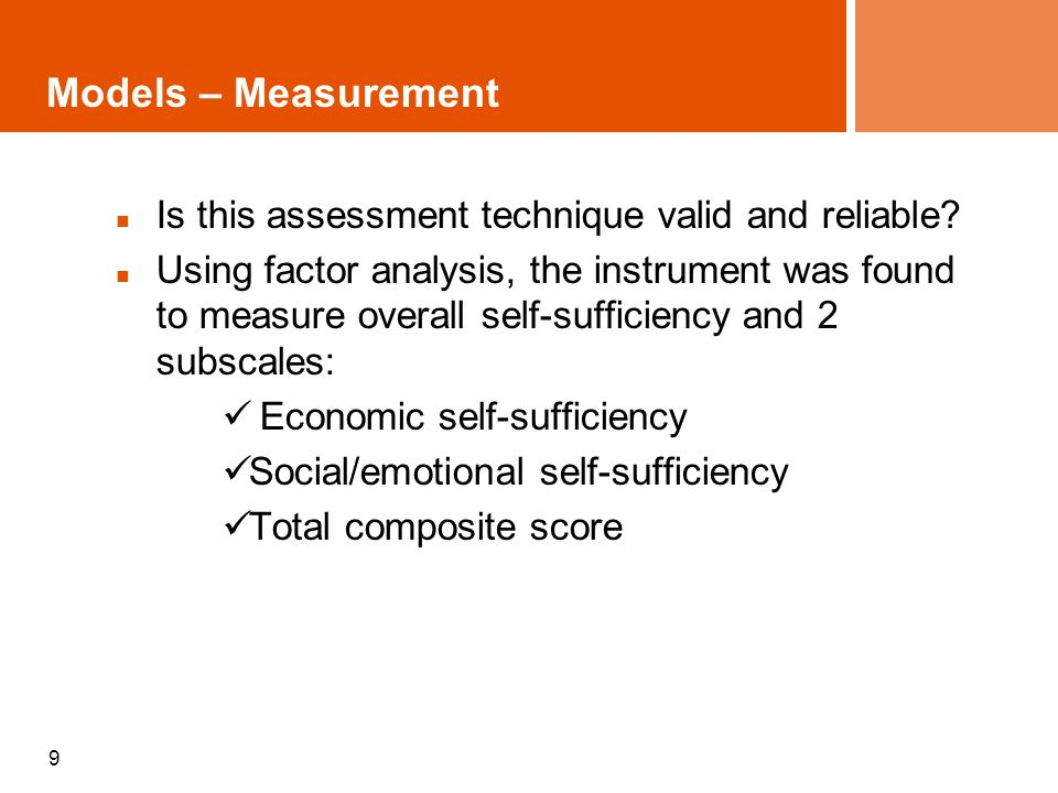 9 Models – Measurement Is this assessment technique valid and reliable.