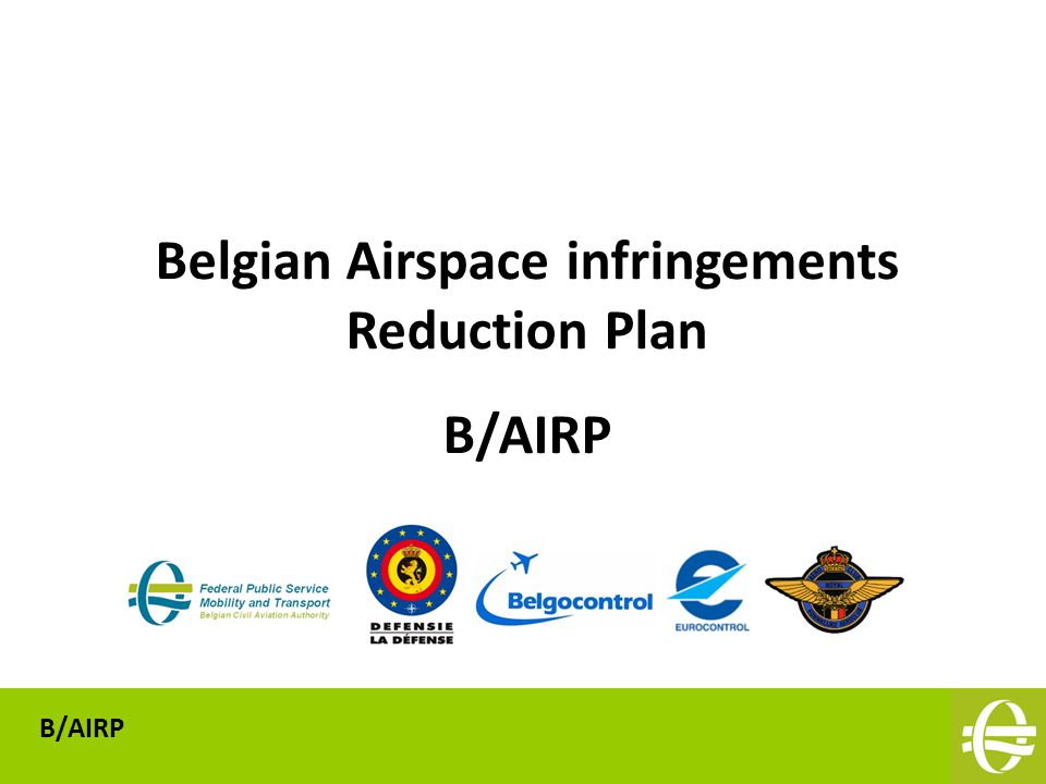 Belgian Airspace infringements Reduction Plan B/AIRP