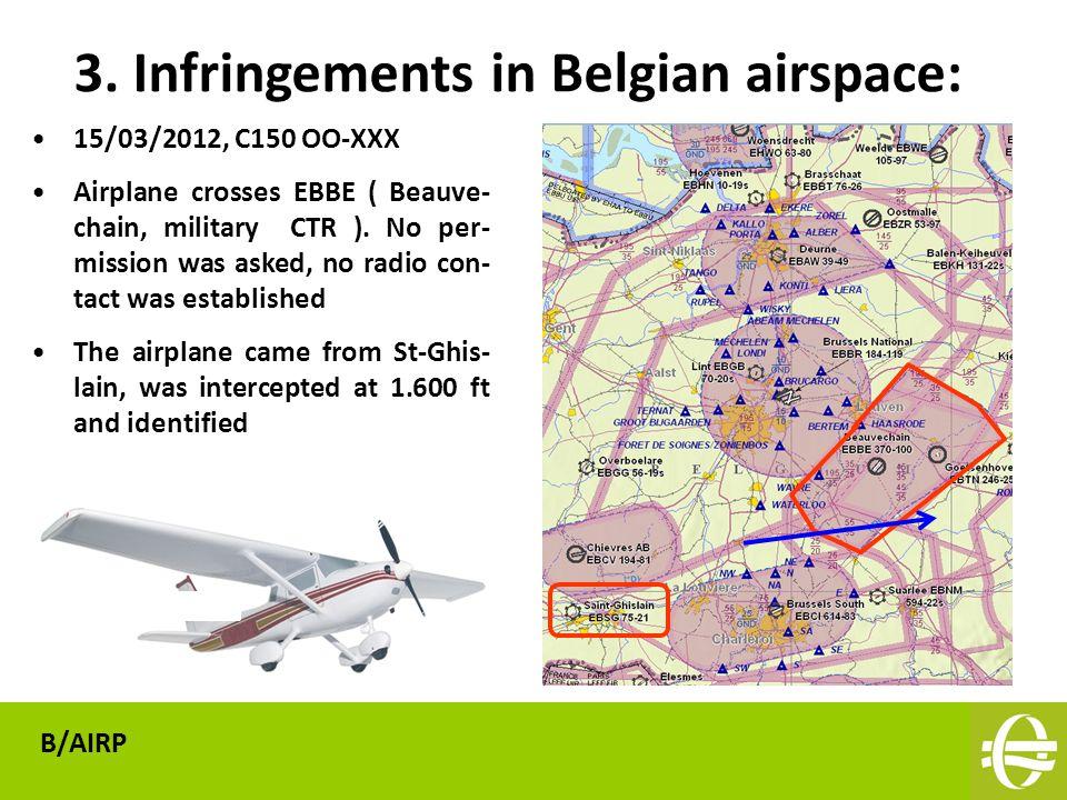 15/03/2012, C150 OO-XXX Airplane crosses EBBE ( Beauve- chain, military CTR ).