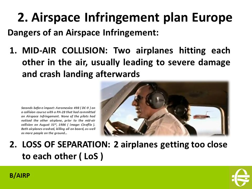 Dangers of an Airspace Infringement: 2.