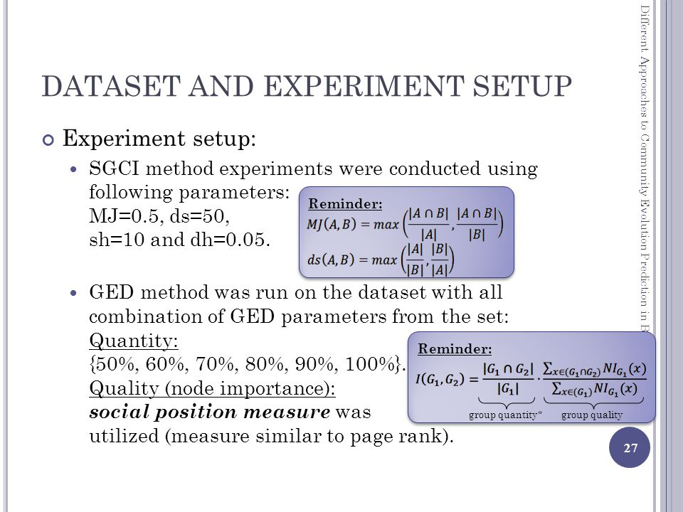 DATASET AND EXPERIMENT SETUP Experiment setup: SGCI method experiments were conducted using following parameters: MJ=0.5, ds=50, sh=10 and dh=0.05.