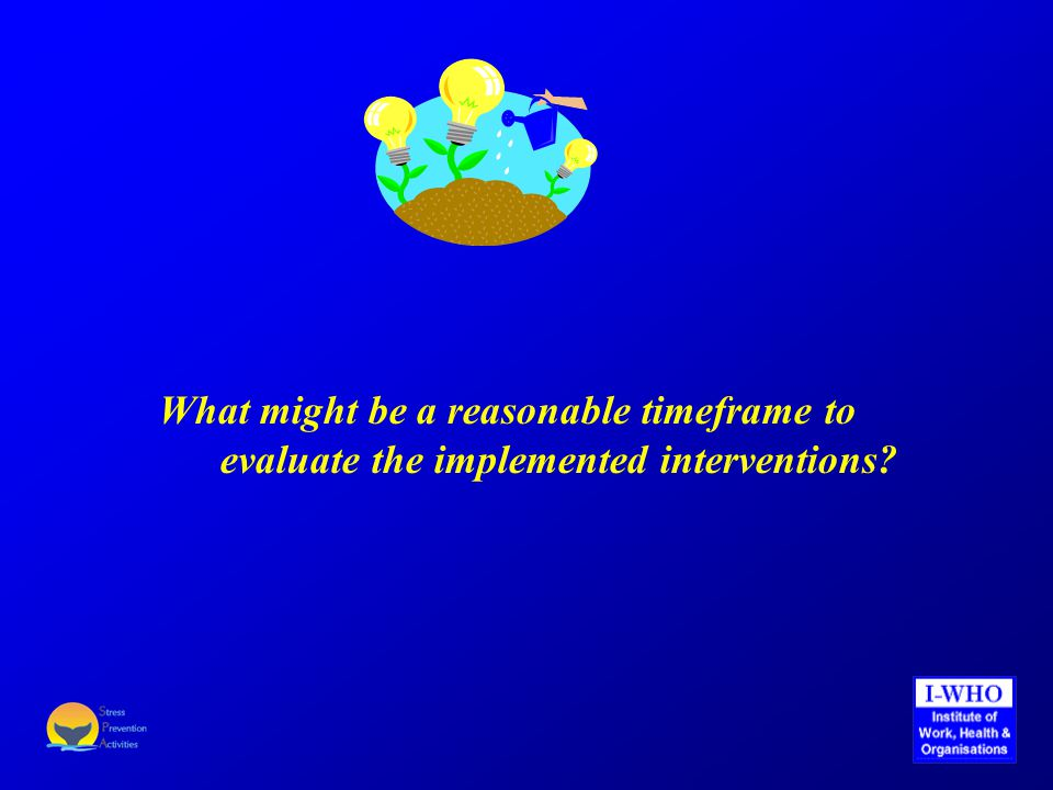What might be a reasonable timeframe to evaluate the implemented interventions?