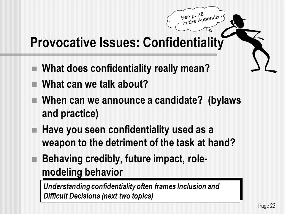 Provocative Issues: Confidentiality What does confidentiality really mean.