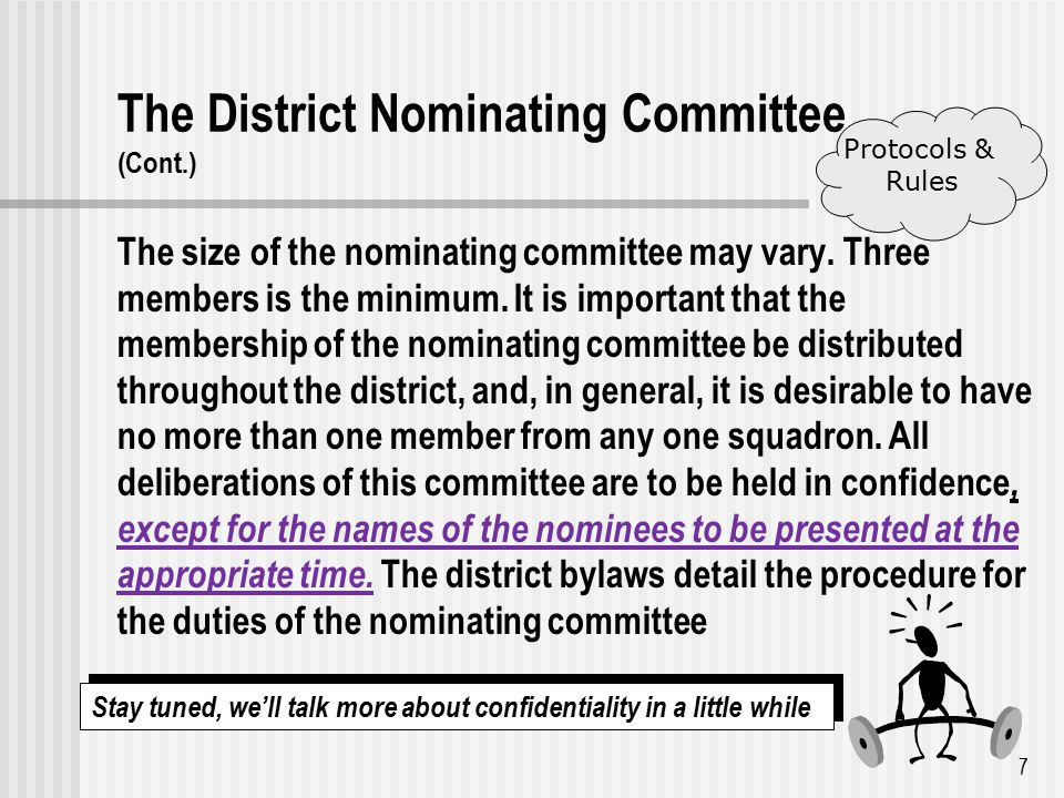 The District Nominating Committee (Cont.) The size of the nominating committee may vary.